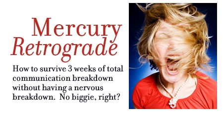 Are you going to survive Mercury Retrograde with me? – project me day 692